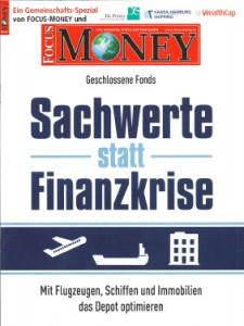 Focus Money: Sachwerte statt Finanzkrise
